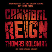 Cannibal Reign Audiobook, by Thomas Koloniar