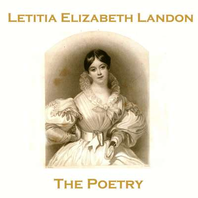 The Poetry of Letitia Elizabeth Landon Audiobook, by Letitia Elizabeth Landon