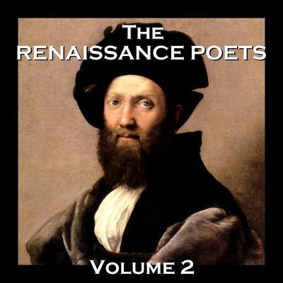 The Renaissance Poets, Vol. 2 Audiobook, by various authors