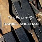 The Poetry of Daniel Sheehan Audiobook, by Daniel Sheehan