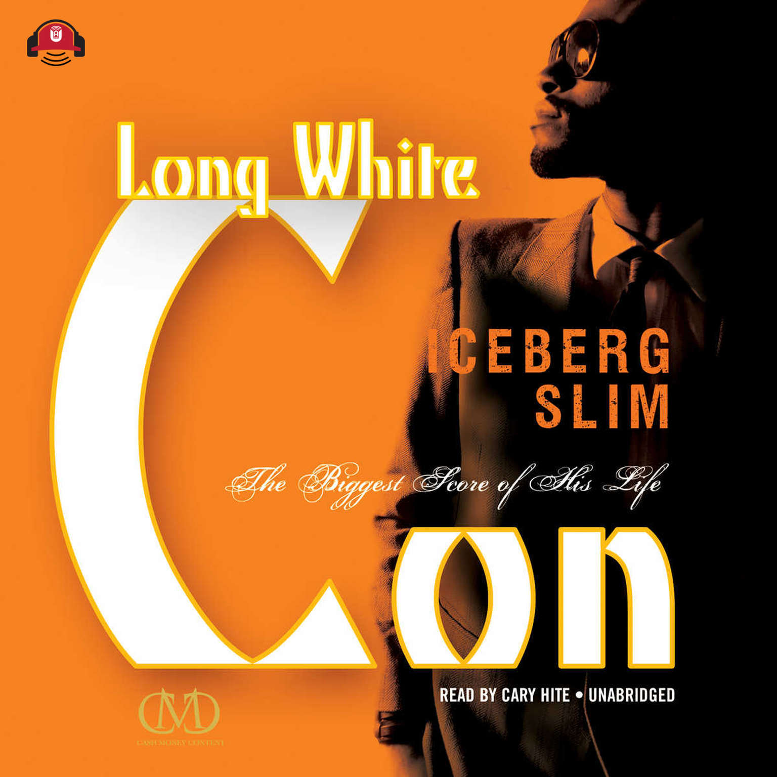Printable Long White Con: The Biggest Score of His Life Audiobook Cover Art