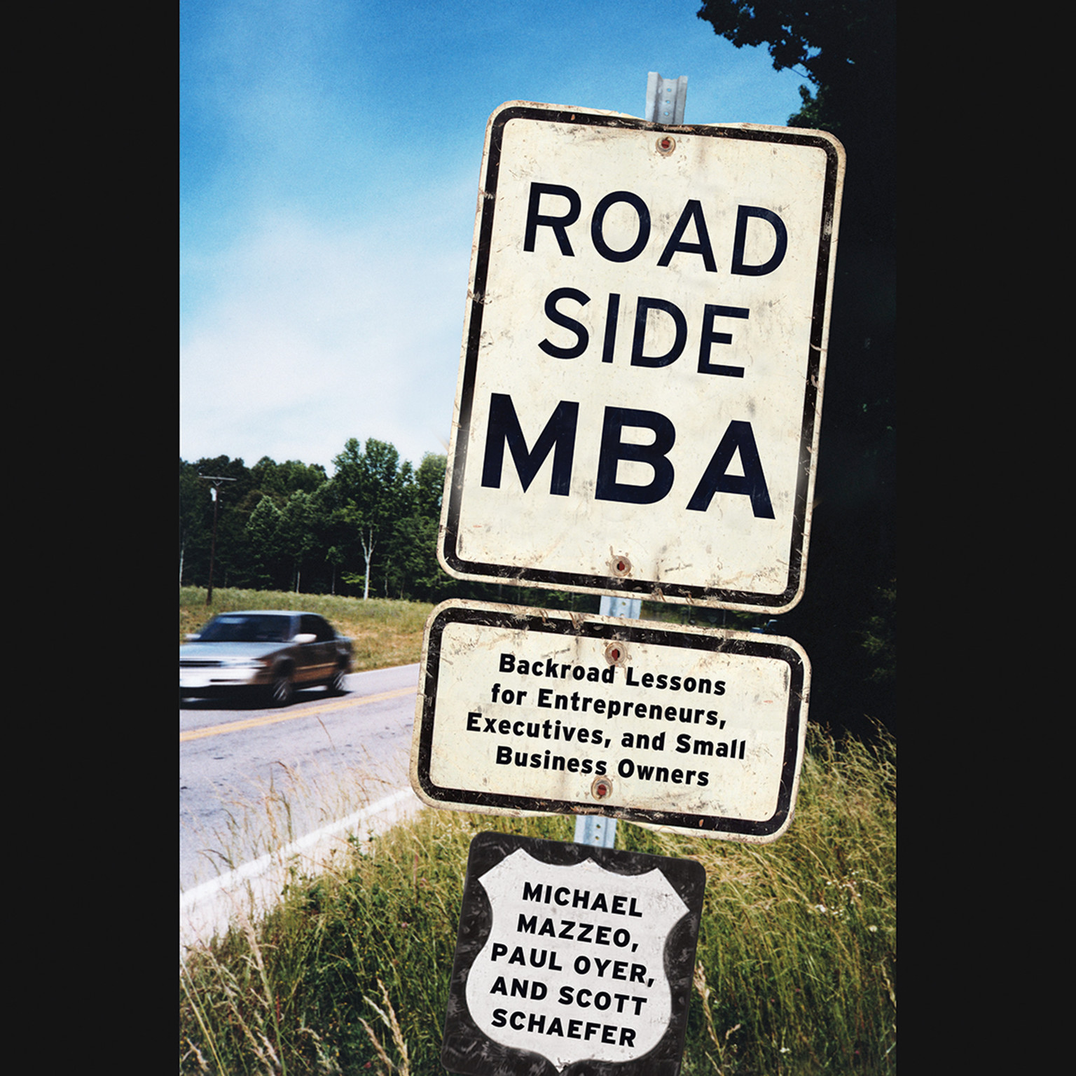 Printable Roadside MBA: Back Road Lessons for Entrepreneurs, Executives and Small Business Owners Audiobook Cover Art