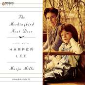 The Mockingbird Next Door: Life with Harper Lee, by Marja Mills