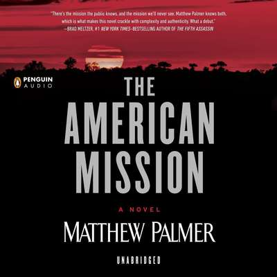 The American Mission Audiobook, by Matthew Palmer