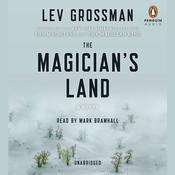 The Magician's Land: A Novel, by Lev Grossman