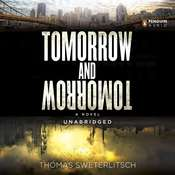 Tomorrow and Tomorrow Audiobook, by Thomas Sweterlitsch