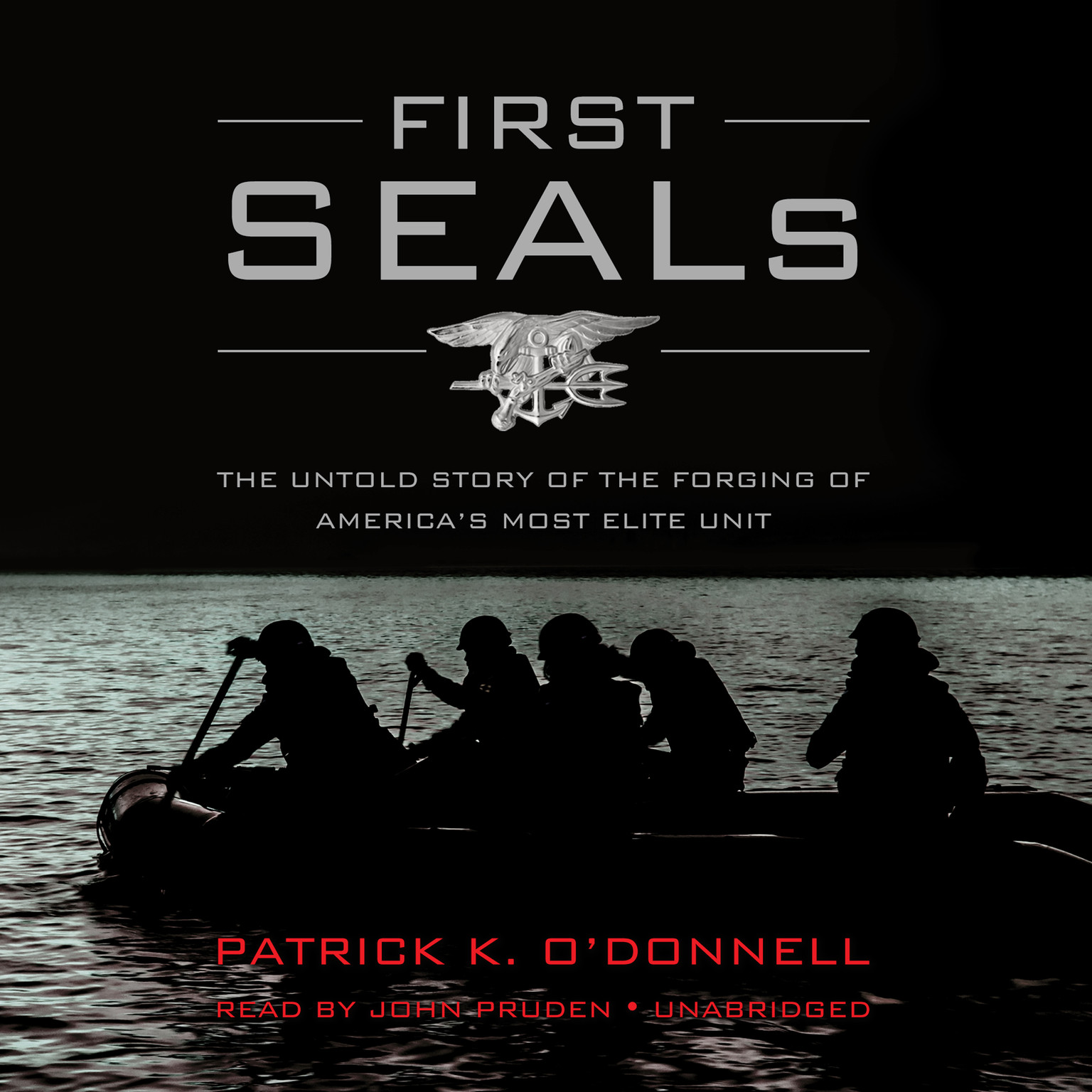 Printable First SEALs: The Untold Story of the Forging of America's Most Elite Unit Audiobook Cover Art