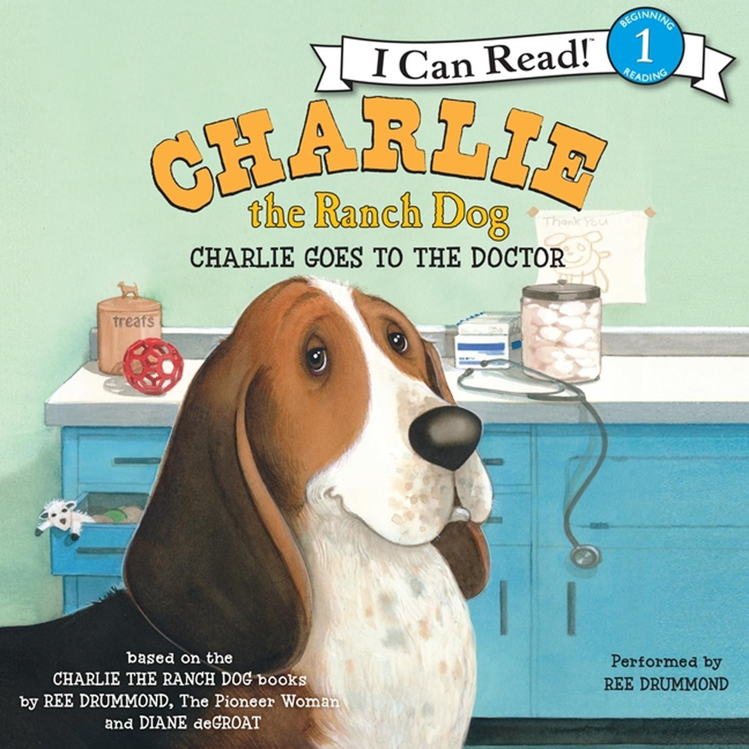Printable Charlie the Ranch Dog: Charlie Goes to the Doctor Audiobook Cover Art
