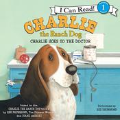 Charlie Goes to the Doctor, by Ree Drummond