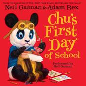 Chus First Day of School Audiobook, by Neil Gaiman