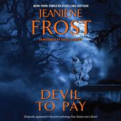 Devil to Pay, by Jeaniene Frost