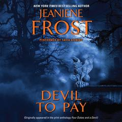 Devil to Pay Audiobook, by Jeaniene Frost