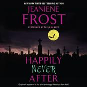 Happily Never After, by Jeaniene Frost
