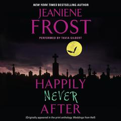 Happily Never After Audiobook, by Jeaniene Frost