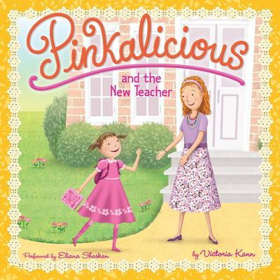 Pinkalicious and the New Teacher Audiobook, by Victoria Kann