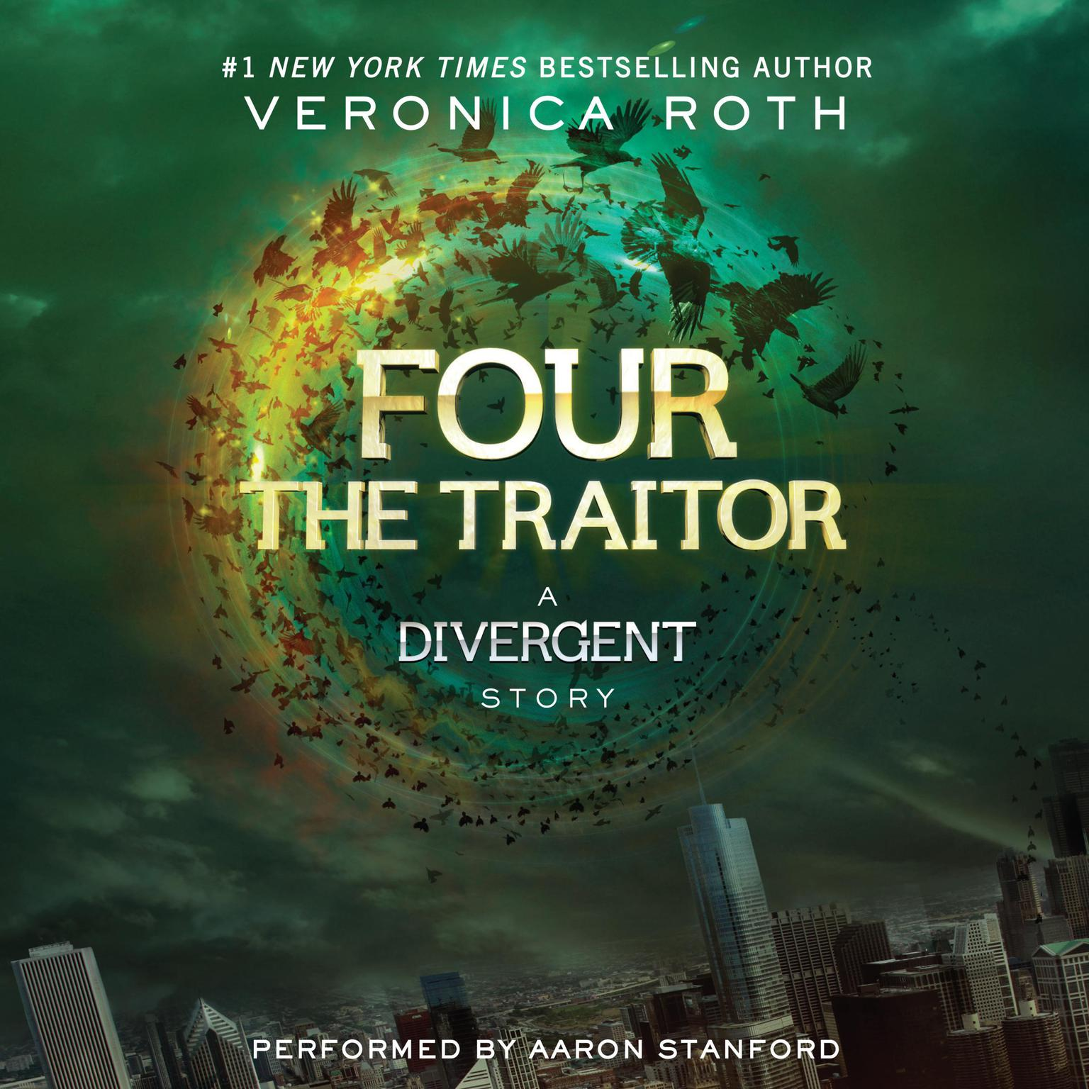 Printable Four: The Traitor: A Divergent Story Audiobook Cover Art