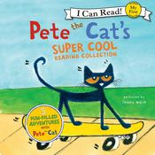 Pete the Cat's Super Cool Reading Collection, by James Dean