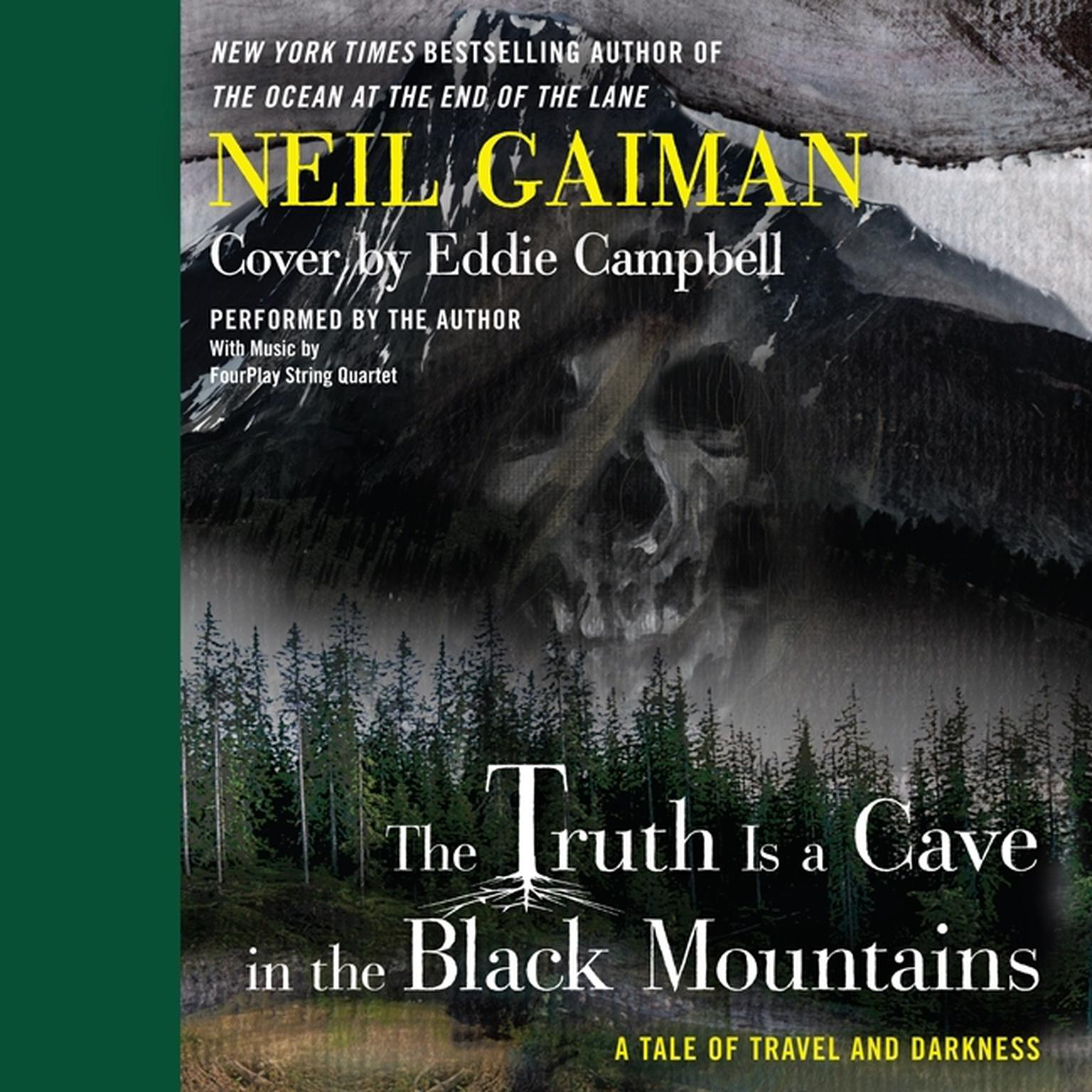Printable The Truth is a Cave in the Black Mountains: A Tale of Travel and Darkness with Pictures of All Kinds Audiobook Cover Art