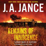 Remains of Innocence: A Brady Novel of Suspense Audiobook, by J. A. Jance