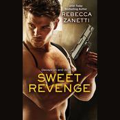 Sweet Revenge Audiobook, by Rebecca Zanetti