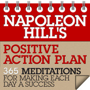 Napoleon Hill's Positive Action Plan: 365 Meditations for Making Each Day a Success, by Napoleon Hill