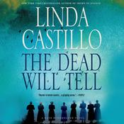The Dead Will Tell: A Kate Burkholder Novel Audiobook, by Linda Castillo