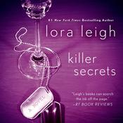 Killer Secrets: A Novel Audiobook, by Lora Leigh