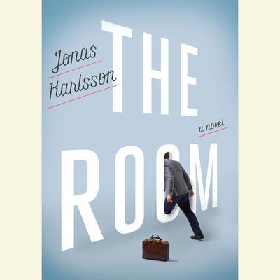 The Room: A Novel Audiobook, by Jonas Karlsson