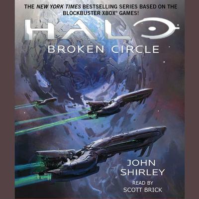 Halo: Broken Circle Audiobook, by John Shirley