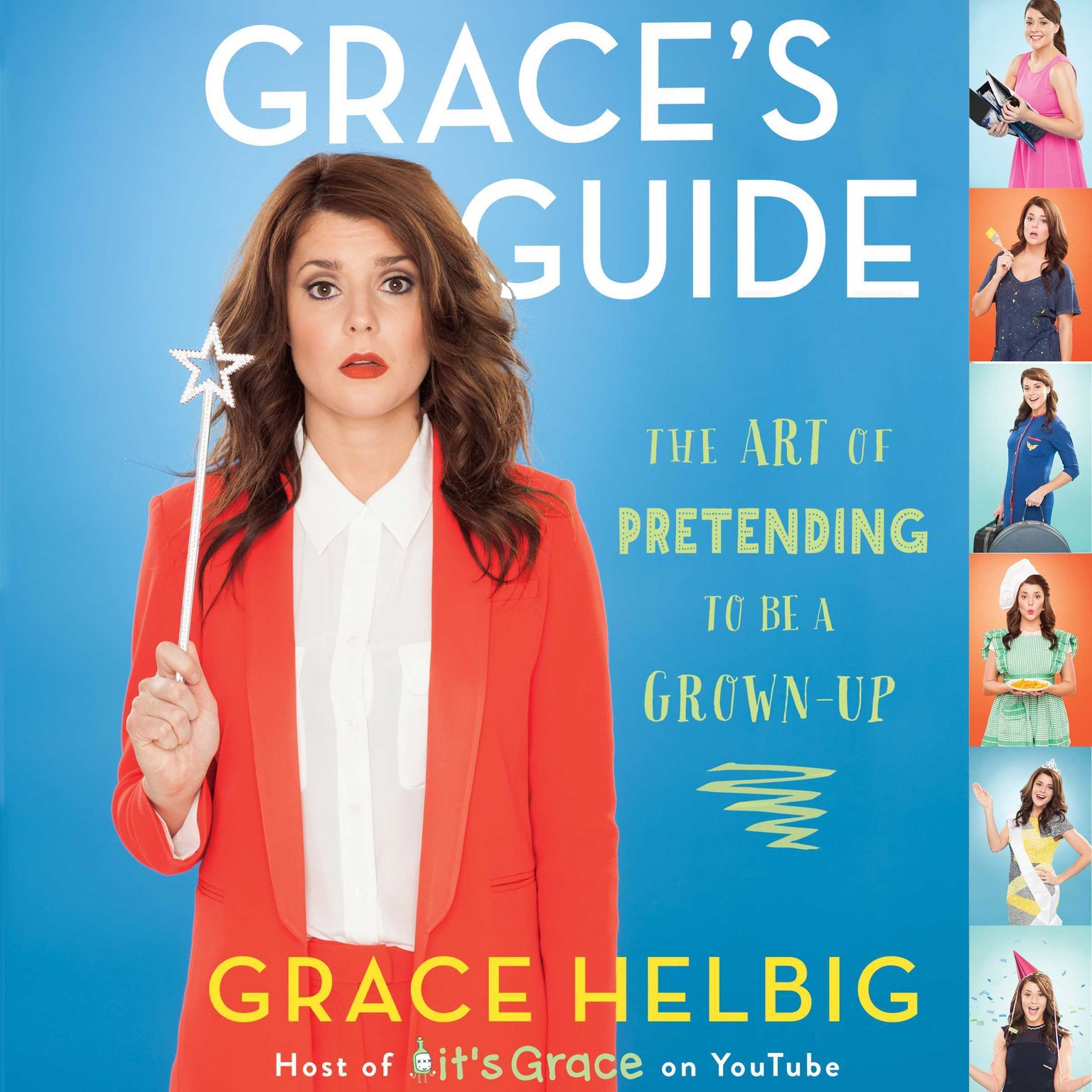 Printable Grace's Guide: The Art of Pretending to Be a Grown-up Audiobook Cover Art