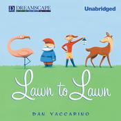 Lawn to Lawn Audiobook, by Dan Yaccarino