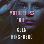 Motherless Child, by Glen Hirshberg