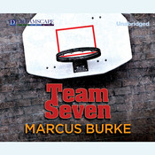 Team Seven Audiobook, by Marcus Burke