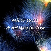 The 4th of July: A Holiday in Verse Audiobook, by various authors