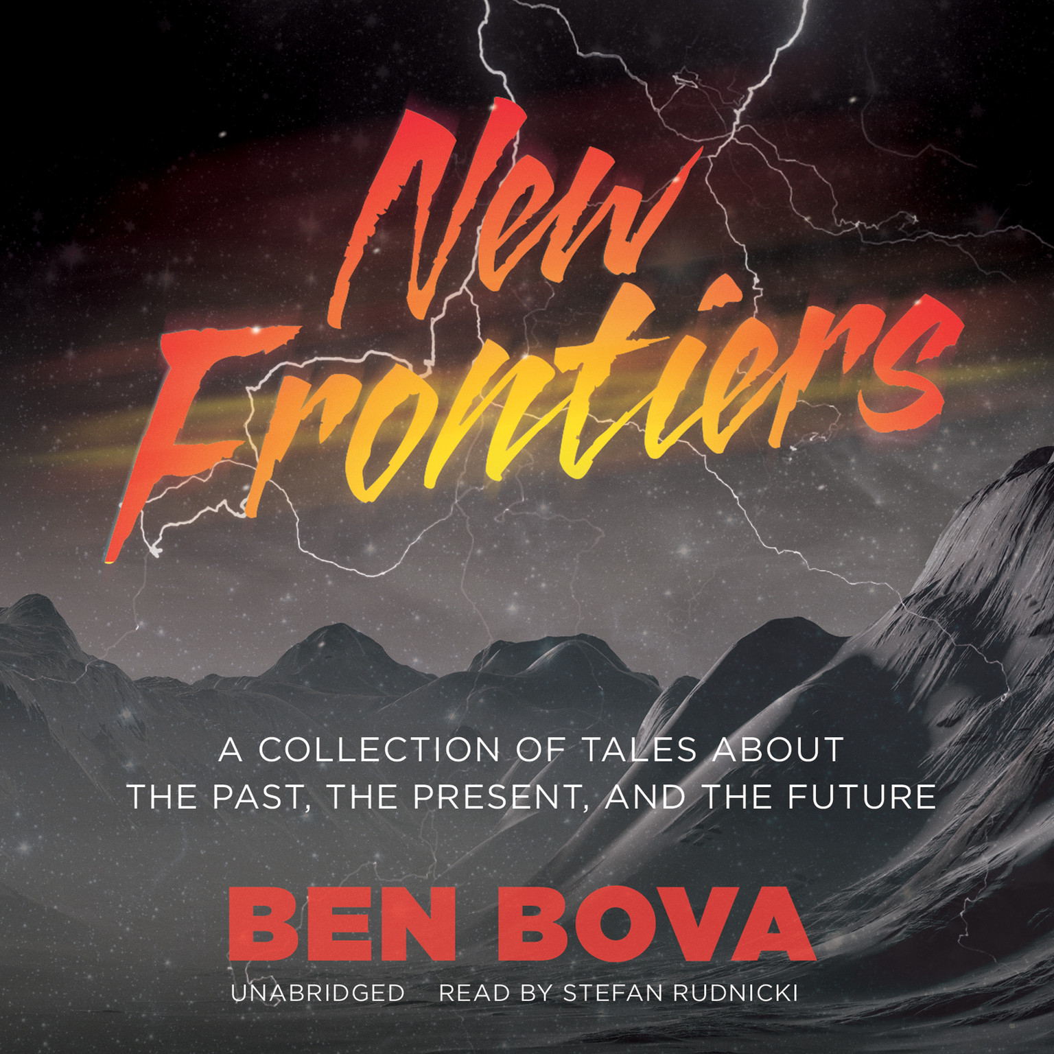 Printable New Frontiers: A Collection of Tales about the Past, the Present, and the Future Audiobook Cover Art