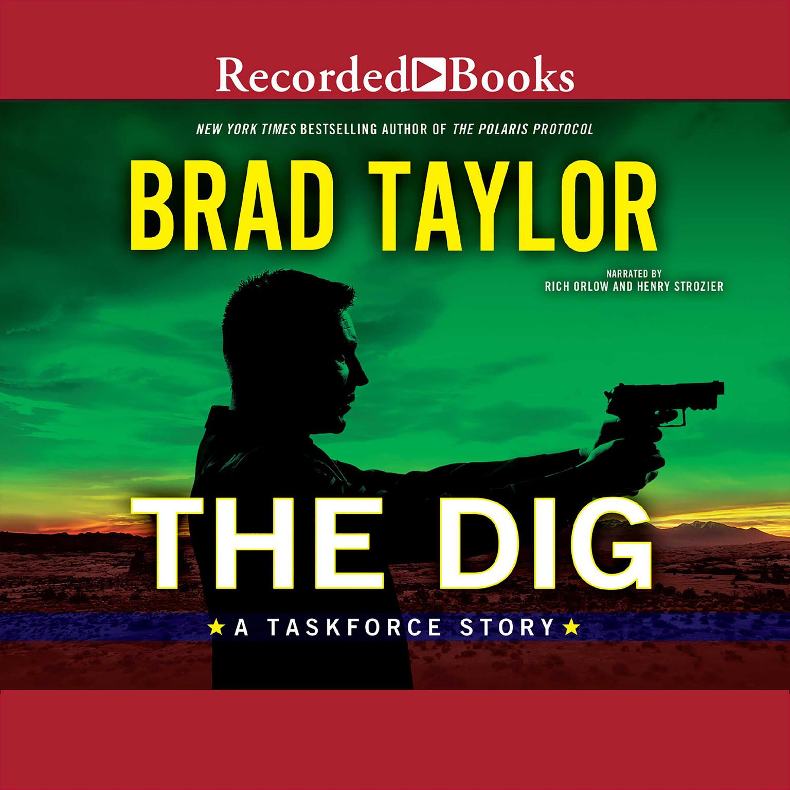 Printable The Dig: A Taskforce Story Audiobook Cover Art
