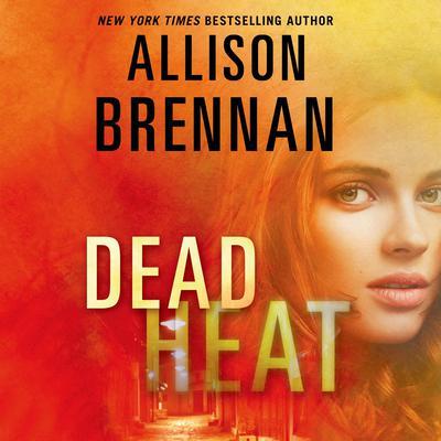 Dead Heat Audiobook, by Allison Brennan