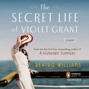 The Secret Life of Violet Grant Audiobook, by Beatriz Williams