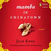 Mambo in Chinatown: A Novel, by Jean Kwok
