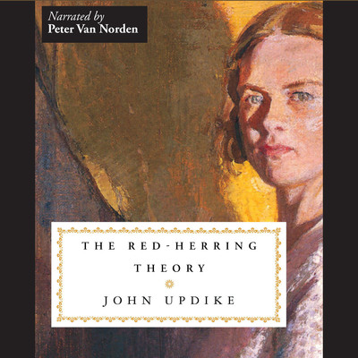 The Red-Herring Theory Audiobook, by John Updike