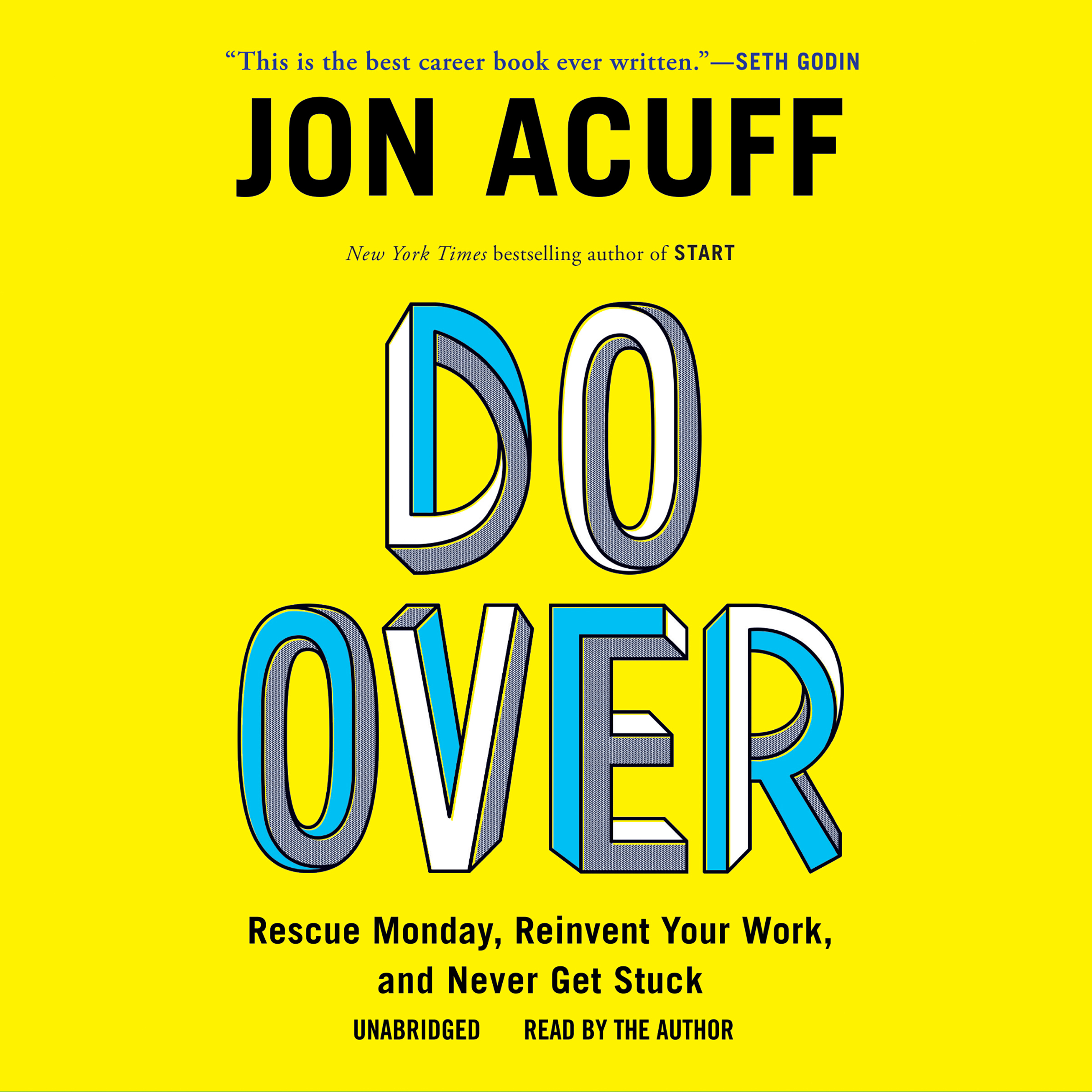 Printable Do Over: Rescue Monday, Reinvent Your Work, and Never Get Stuck Audiobook Cover Art