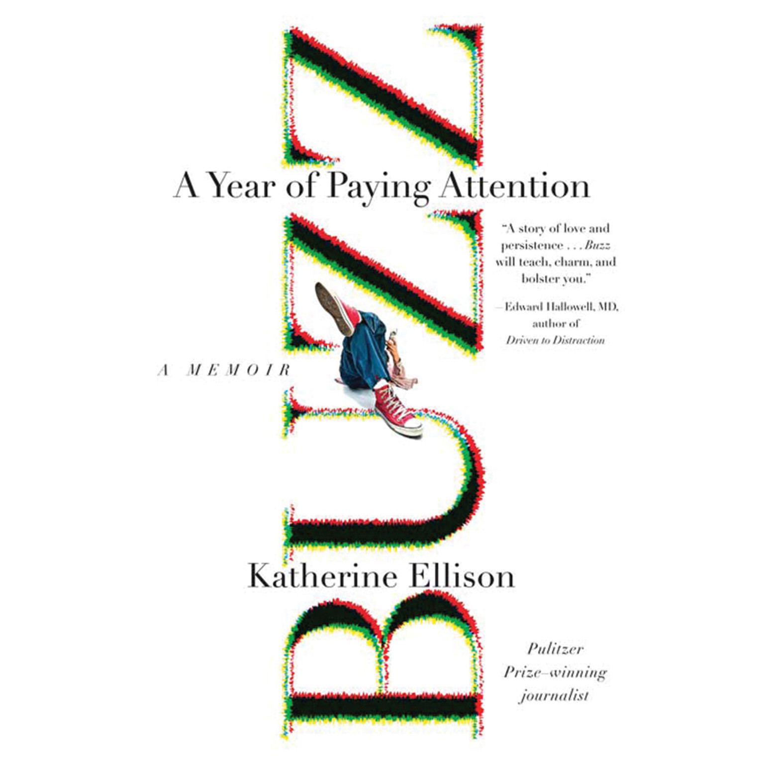Printable Buzz: A Year of Paying Attention Audiobook Cover Art