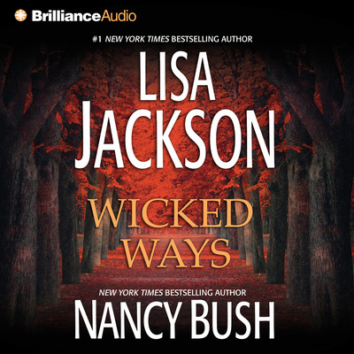 Wicked Ways (Abridged) Audiobook, by Lisa Jackson