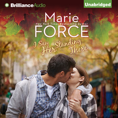 I Saw Her Standing There Audiobook, by Marie Force
