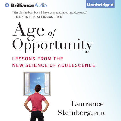 Age of Opportunity: Lessons from the New Science of Adolescence Audiobook, by