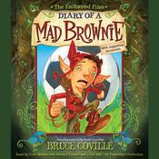 The Enchanted Files: Diary of a Mad Brownie Audiobook, by Bruce Coville