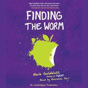 Finding the Worm, by Mark Goldblatt