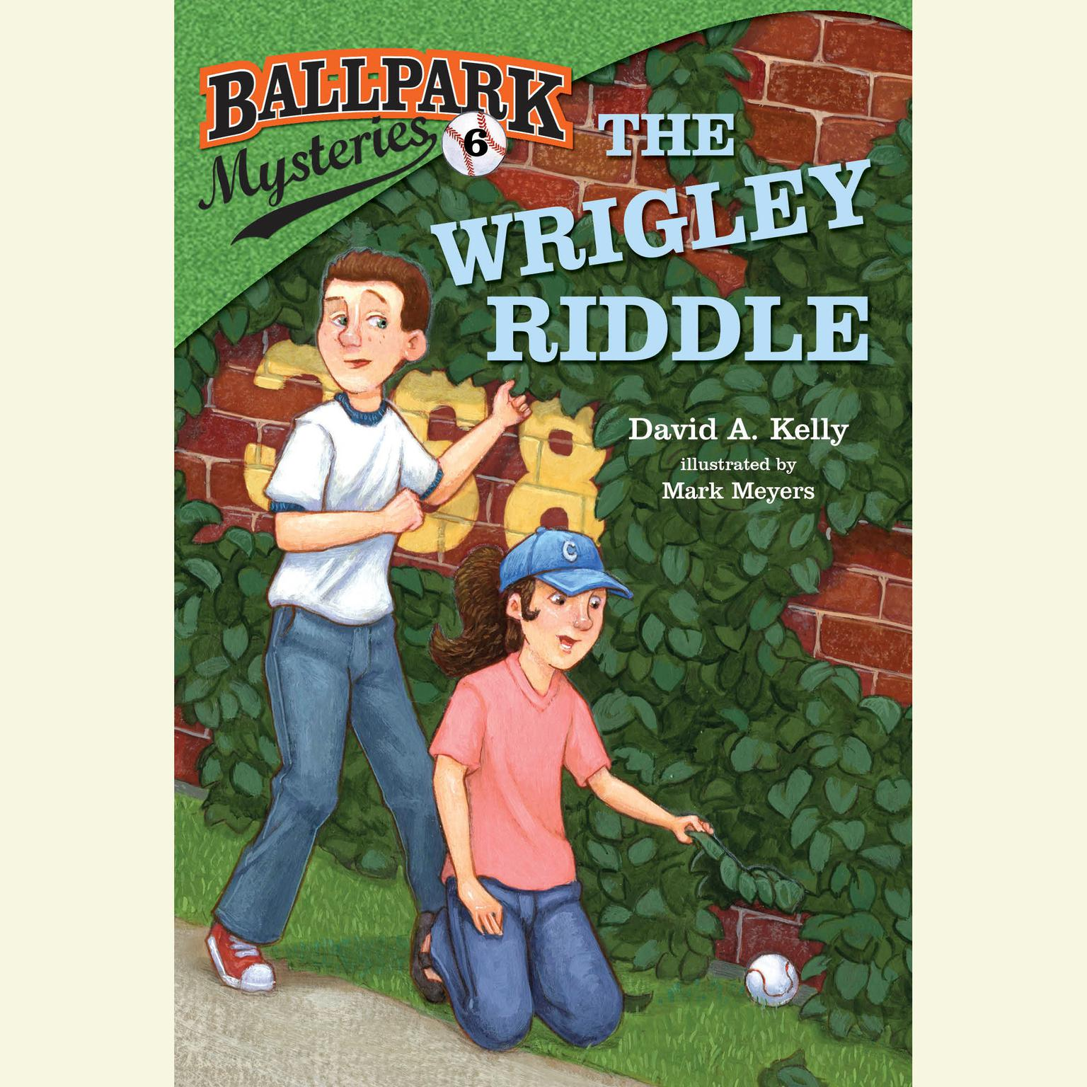 Printable Ballpark Mysteries #6: The Wrigley Riddle Audiobook Cover Art