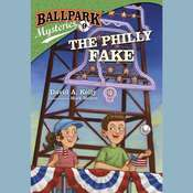Ballpark Mysteries #9: The Philly Fake, by David A. Kelly