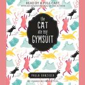 The Cat Ate My Gymsuit Audiobook, by Paula Danziger